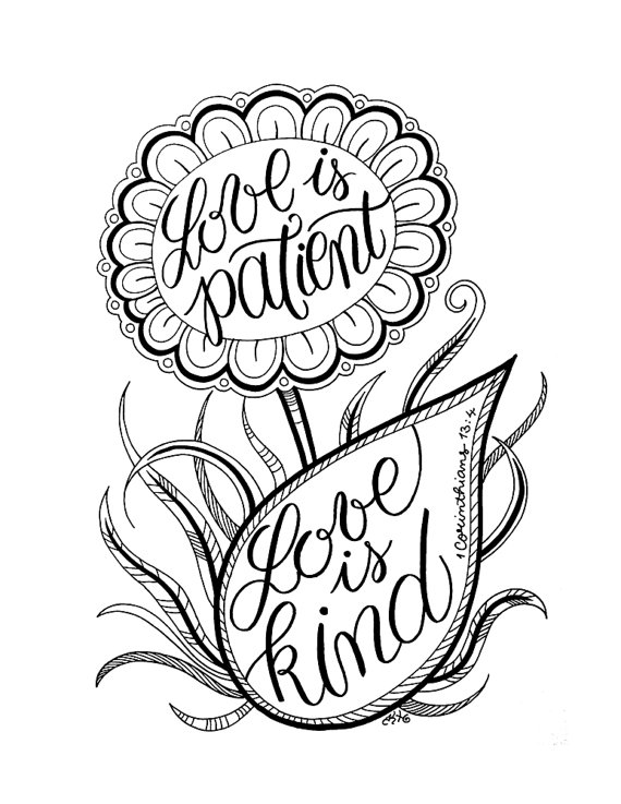 1 corinthians 13 black and white clipart banner freeuse library LOVE is PATIENT, love is KIND - Adult Coloring Page Flower Art ... banner freeuse library