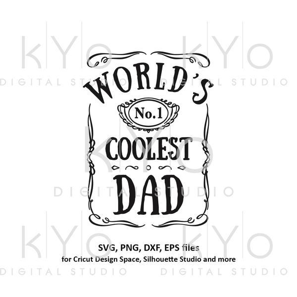 Fathers day shirt design svg, No 1 dad svg, Jack Daniels label svg, Worlds  best dad svg, Worlds coolest dad svg, Daddy svg files for Cricut Silhouette  ... graphic transparent stock
