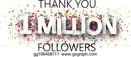 1 in a million clipart clipart freeuse stock EPS Illustration - Thank you, 1 million followers. banner with ... clipart freeuse stock