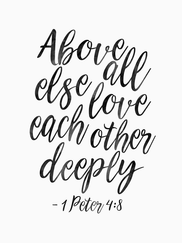 1 peter scripture clipart clip library library 1 PETER 4:8, Above All Else Love Each Other Deeply,Christian Print ... clip library library