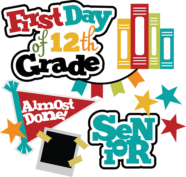 School grades clipart vector freeuse First Day Of 12th Grade SVG school svg files for scrapbooking free ... vector freeuse