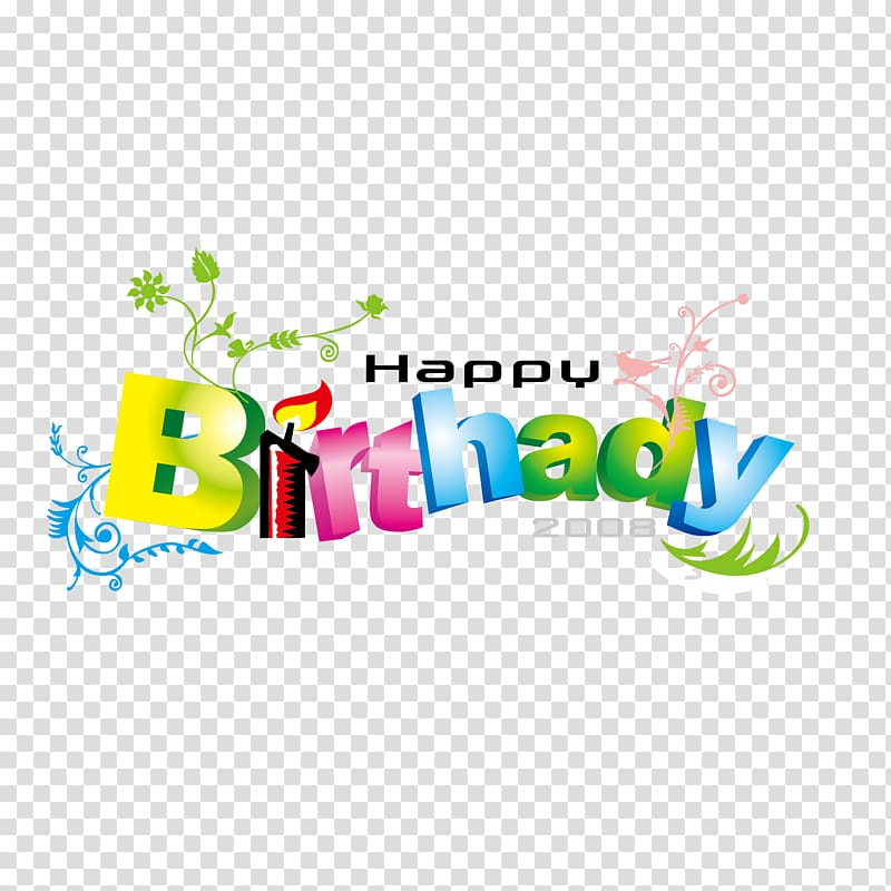 2008 clipart jpg transparent Happy Birthday to You Font, English color word art Happy Birthday ... jpg transparent