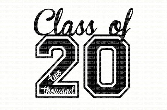 Clipart 2020 black and white Class of 2020 Class of 2021 Class of 2022 SVG Printable Clipart ... black and white