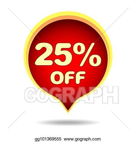 25 percent off clipart clip art download Vector Clipart - 25 percent off speech bubble, sticker, label or ... clip art download
