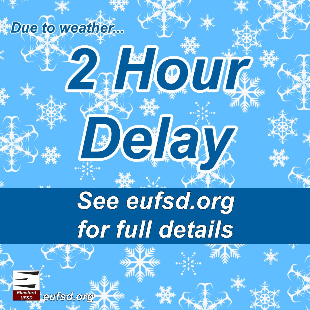 2-hr delay clipart graphic freeuse Elmsford UFSD on Twitter: \