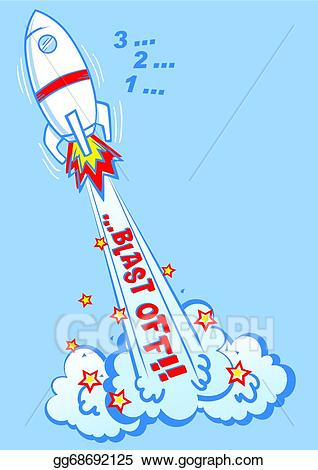 3-2-1 clipart picture download Clip Art Vector - 3 2 1 blast off. Stock EPS gg68692125 - GoGraph picture download