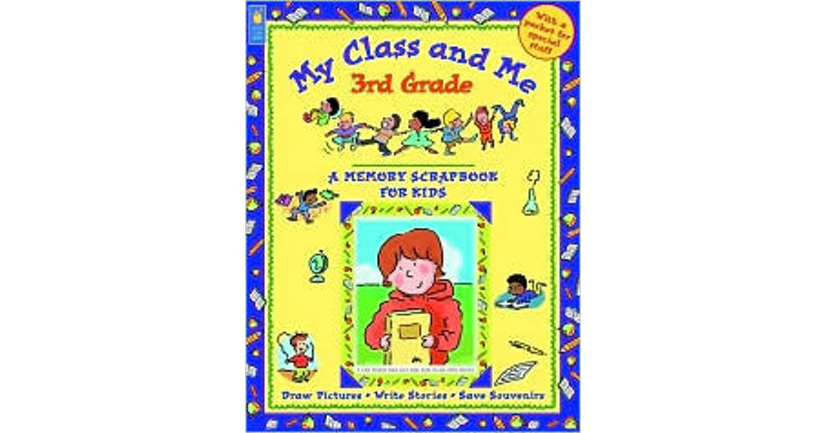 3rd grade memories clipart graphic freeuse My Class and Me 3rd Grade: A Memory Scrapbook for Kids by Mary ... graphic freeuse