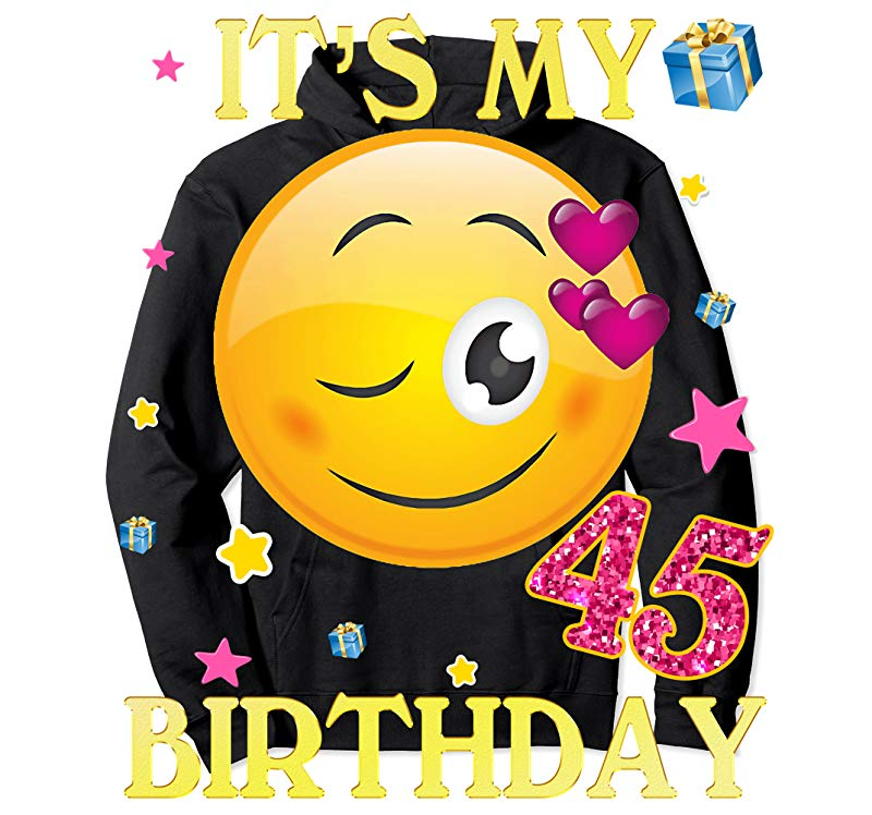 45 year old clipart graphic free library Order Now 45 Years Old It\'s My Birthday Emoji Shirt 45th Birthday -  Tees.Design graphic free library