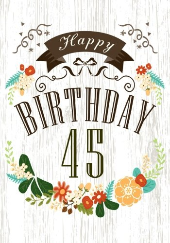 45 year old clipart banner Reviews: Happy Birthday 45: Birthday Books For Women, Birthday ... banner