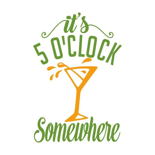 5 oclock somwhere clipart image free library 5 O\'Clock Cuttable Design image free library