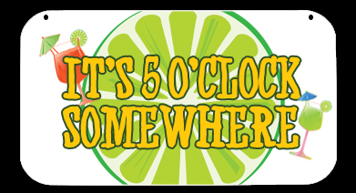 5 oclock somwhere clipart png royalty free library 5 O\'Clock 3 | RV Camping Signs png royalty free library