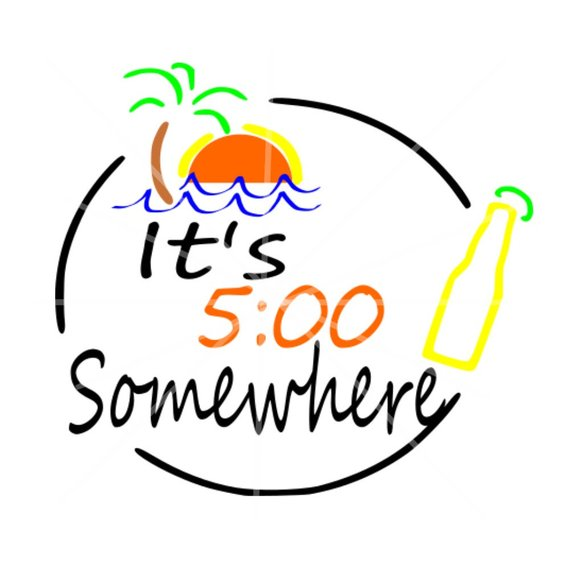 5 oclock somwhere clipart vector black and white Its Five o\'clock Somewhere svg 5 o\'clock Somewhere svg ... vector black and white