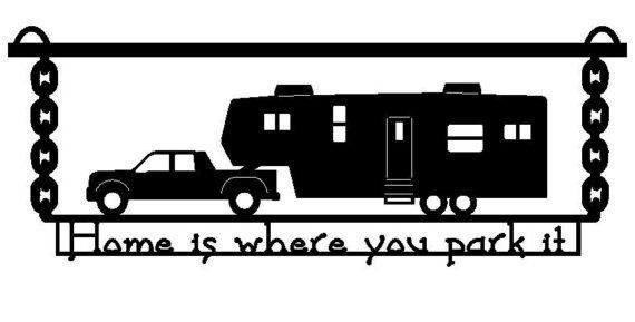 Truck and 5th wheel clipart graphic free download Home Sweet Fifth Wheel Sign (K2)   Love   Fifth wheel campers ... graphic free download