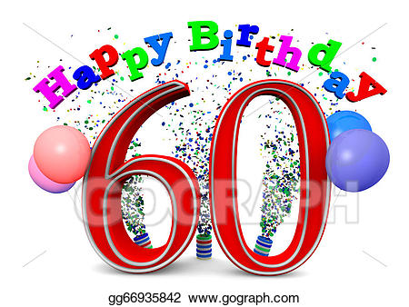 Clipart 60th birthday clip art freeuse download Drawing - Happy 60th birthday. Clipart Drawing gg66935842 - GoGraph clip art freeuse download