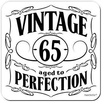 65 years clipart vector freeuse stock Vintage 65 Years Aged to Perfection - 65th Birthday Drinks Coaster by  itsperfectfor vector freeuse stock