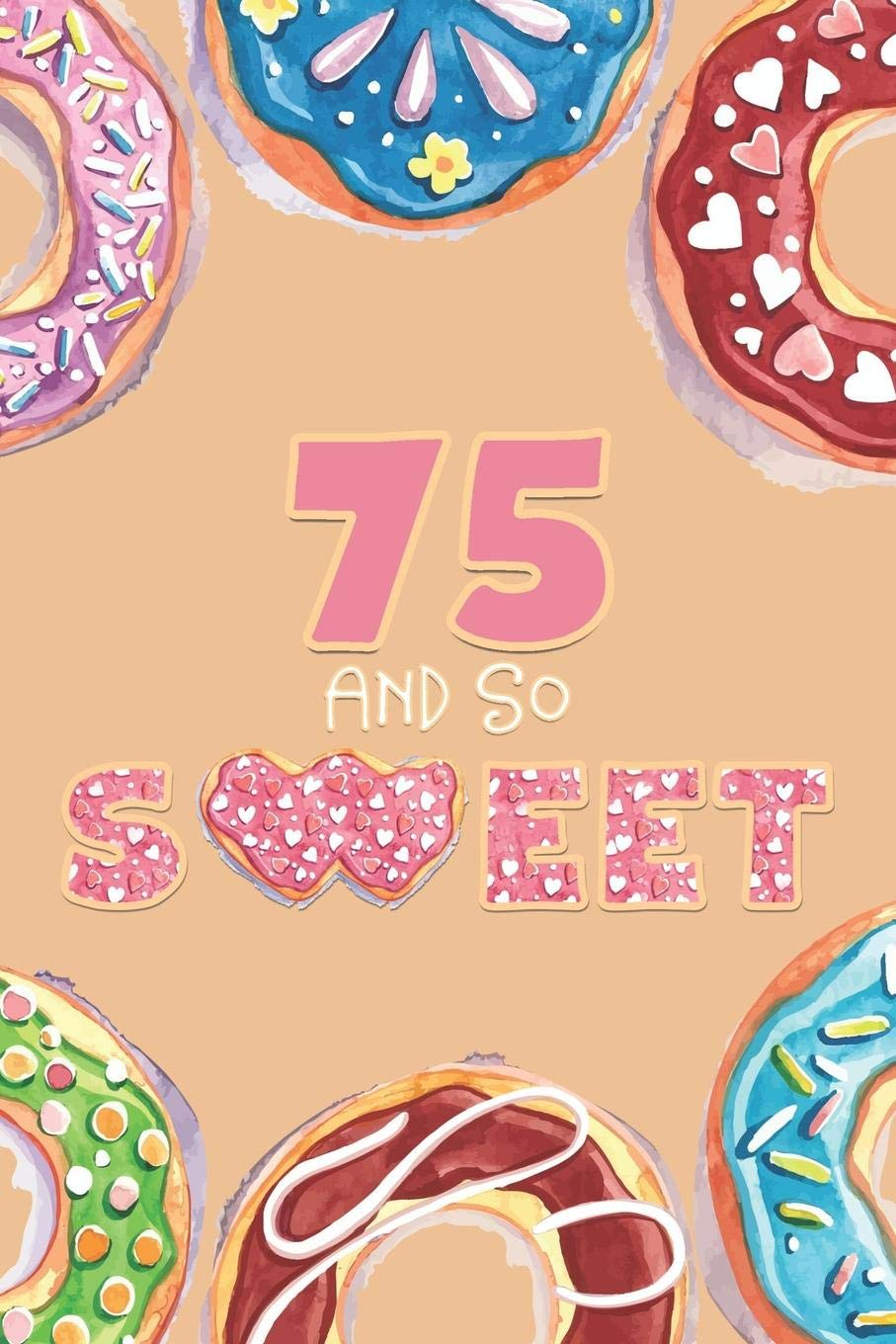 75th birthday gift clipart free 75th Birthday Journal: Lined Journal / Notebook - Donut Theme 75 yr ... free