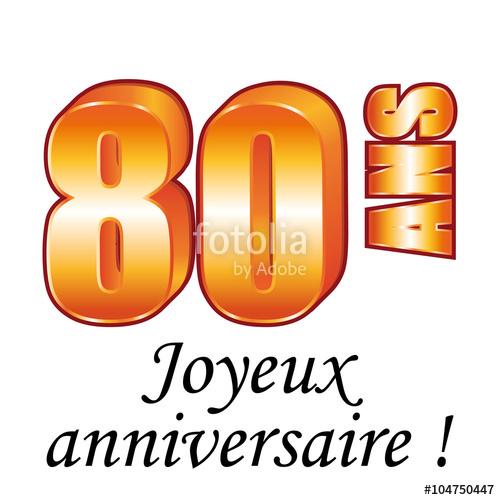 80 ans. Carte de vœux. Joyeux anniversaire.