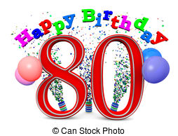 80 birthday clipart.  and stock illustrations
