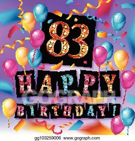 83rd birthday clipart svg freeuse EPS Illustration - Happy birthday 83 years anniversary. Vector ... svg freeuse