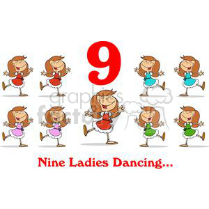 On the 9th day of Christmas my true love gave to me Nine Ladies Dancing  clipart. Royalty-free clipart # 377872 graphic