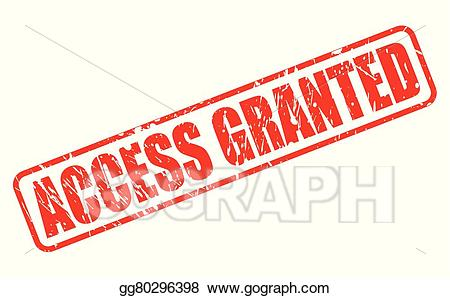 Access granted clipart vector royalty free download Vector Clipart - Access granted red stamp text. Vector Illustration ... vector royalty free download
