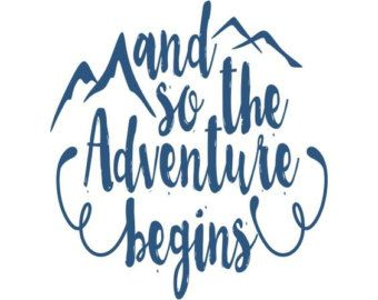 Adventure begins clipart png black and white library And So The Adventure Begins Hand Painted Wood Sign   Vinyl ... png black and white library