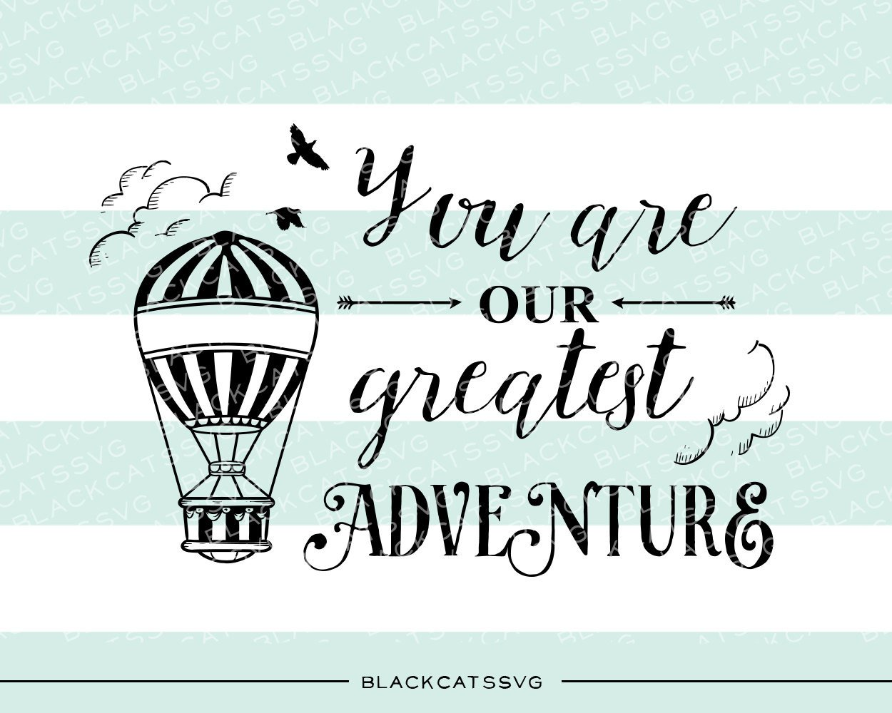 Adventure clipart sihlouette svg freeuse download You are our greatest adventure - SVG file Cutting File Clipart in Svg, Eps,  Dxf, Png for Cricut & Silhouette - svg svg freeuse download