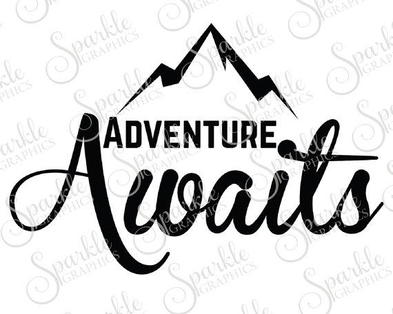 Adventure clipart sihlouette clip art library Adventure Awaits Cut File Adventure Wanderlust Travel Hiking ... clip art library