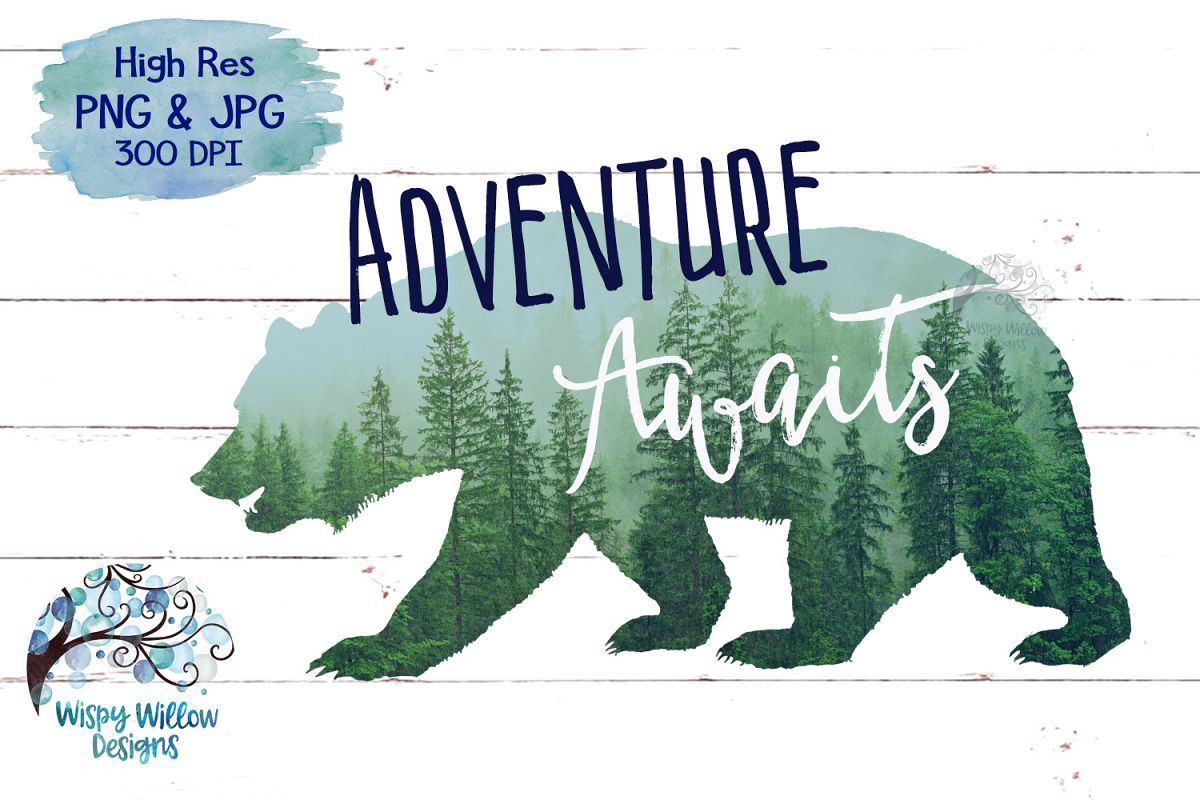 Adventure jpg clipart picture royalty free download Adventure Awaits | Forest Bear PNG | Sublimation | Clipart picture royalty free download