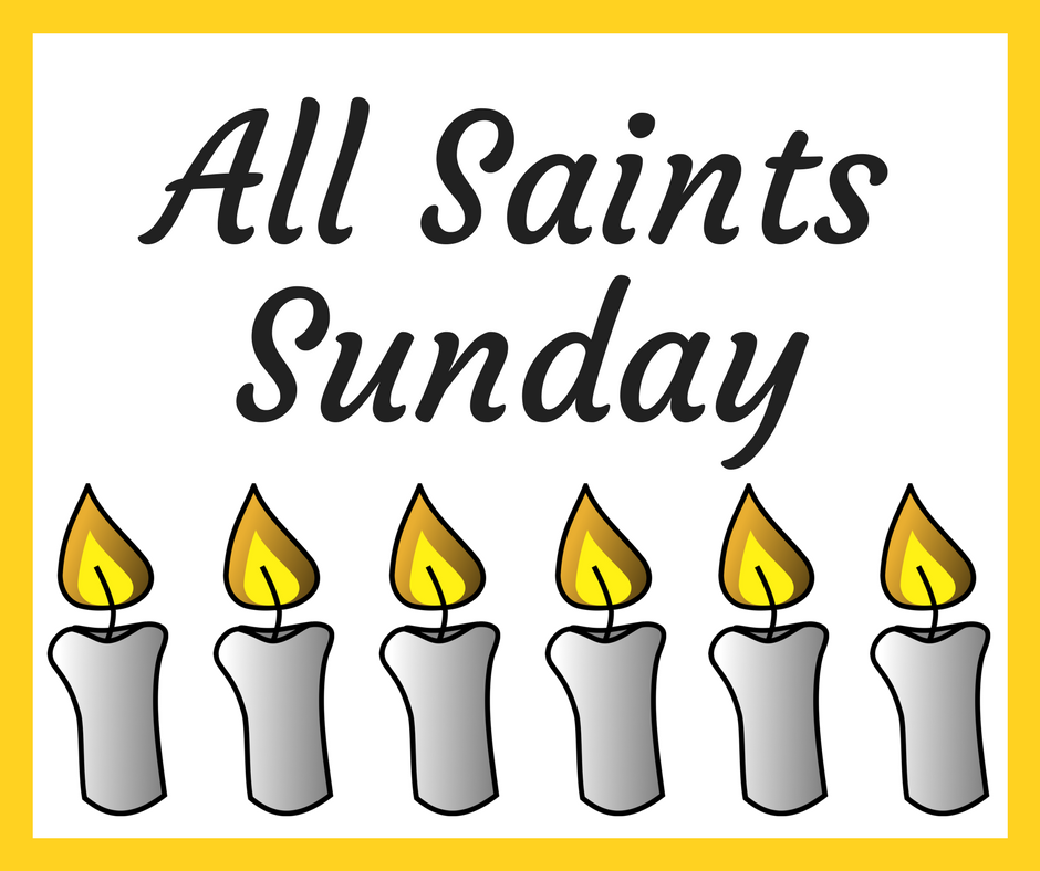 All saints sunday 2018 clipart vector free library All Saints Sunday - Nov. 4 - Peace Lutheran Church vector free library