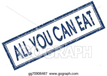 All yo can eat clipart image stock Stock Illustration - All you can eat blue square grungy stamp ... image stock