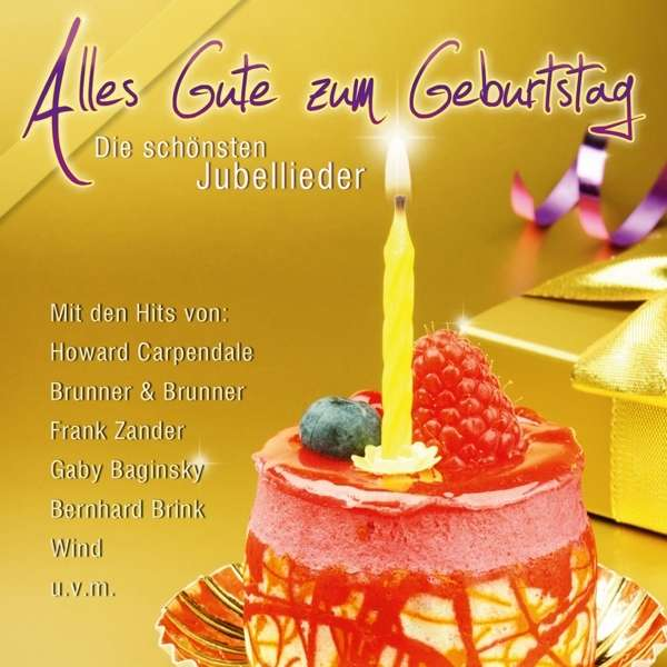 Alles gute zum geburtstag graphic royalty free download Alles Gute zum Geburtstag: Die schönsten Jubel-Lieder (CD) – jpc graphic royalty free download