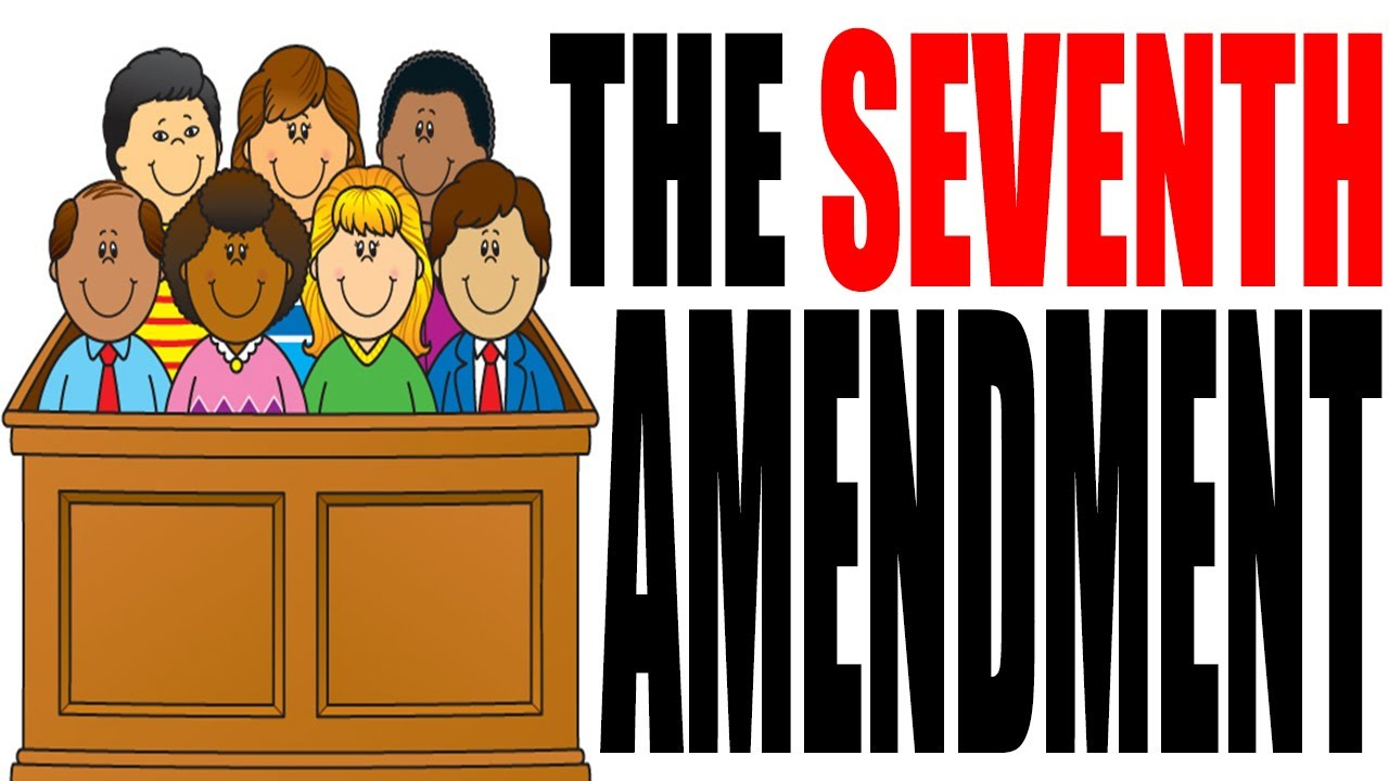 Amendment 10 easy clipart picture black and white library The Seventh Amendment Explained: The Constitution for Dummies Series picture black and white library
