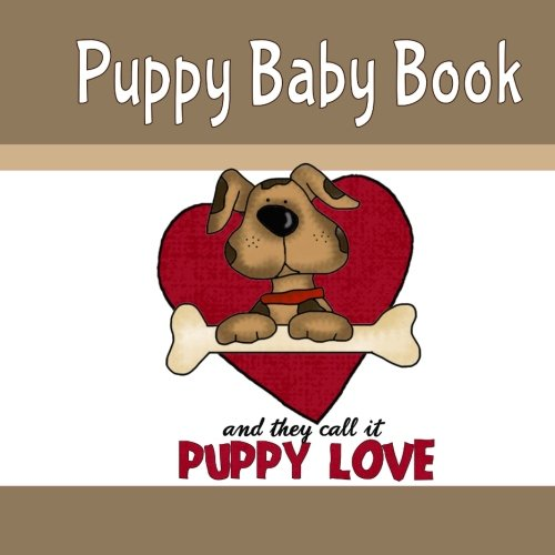 And they call it puppy love clipart clip art royalty free library Puppy Baby Book and They Call It Puppy Love: Puppy Memory and ... clip art royalty free library