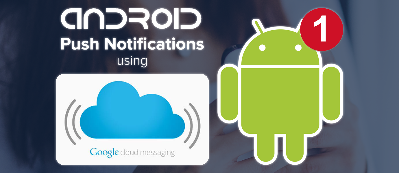 Android notification clipart size jpg freeuse Sending and Receiving Android Push Notifications w/ GCM | PubNub jpg freeuse
