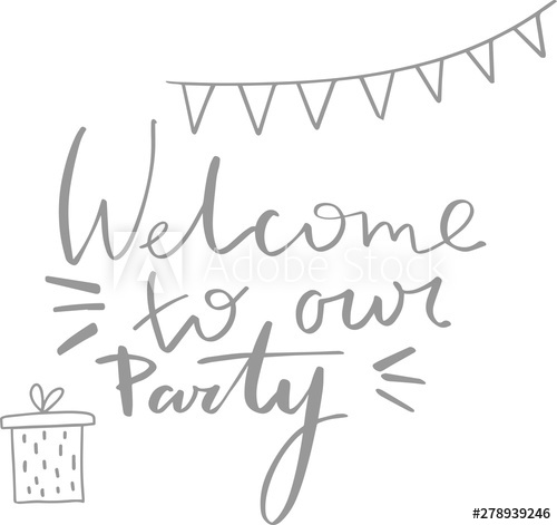 Anniversary calligraphy clipart picture library library Welcome to our party handwritten lettering. Birthday, anniversary ... picture library library