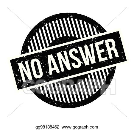 Answer behind no clipart jpg transparent download EPS Illustration - No answer rubber stamp. Vector Clipart gg98138462 ... jpg transparent download