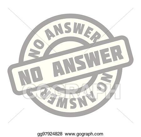 Answer behind no clipart png royalty free library EPS Illustration - No answer rubber stamp. Vector Clipart gg97924828 ... png royalty free library