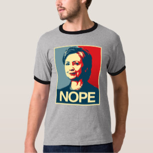 Anti hiliary shirt clipart clip black and white download Hillary Clinton Nope - Poster - - Anti-Hillary -.p T-Shirt clip black and white download