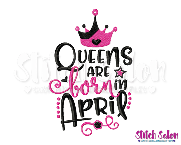 April birthday month clipart clipart transparent Queens Are Born In April Birthday Embroidery Design Files clipart transparent