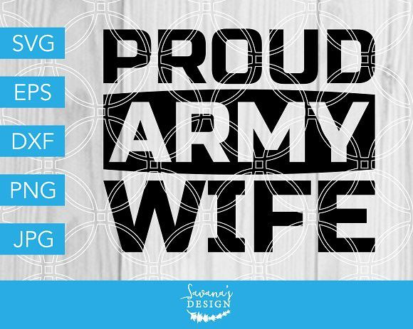 Army wife clipart svg clipart royalty free Proud Army Wife SVG Cut File | Illustrations | Cutting files, Logos ... clipart royalty free