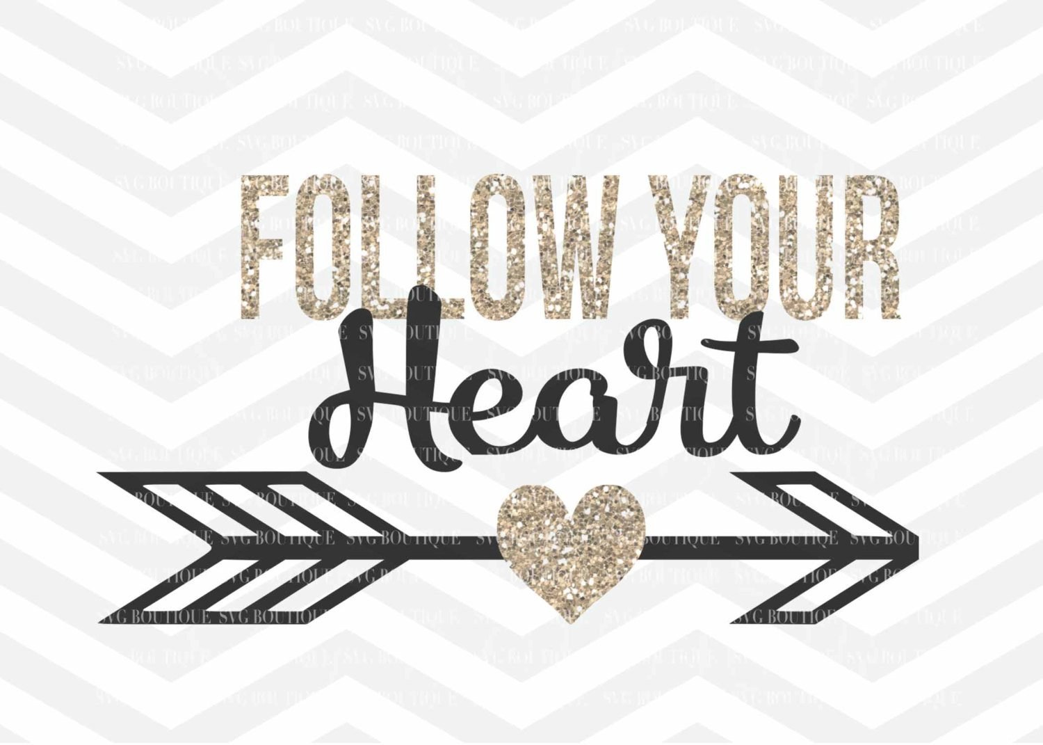 Arrow heart silhouette clipart clip art royalty free library Follow Your Heart SVG File, Motivational Cut File, Arrow Heart, Cutting  File, PNG, Cricut, Silhouette, Cut Files, Clip Art, Quote Overlay - SVG ... clip art royalty free library