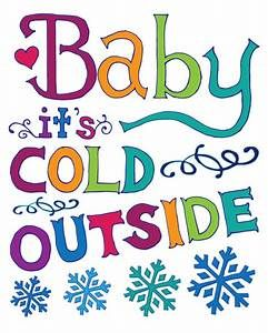 Baby it-s cold outside clipart