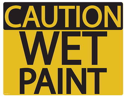 Wet paint clipart sign black and white Caution Wet Paint   Back to Basics - Business black and white