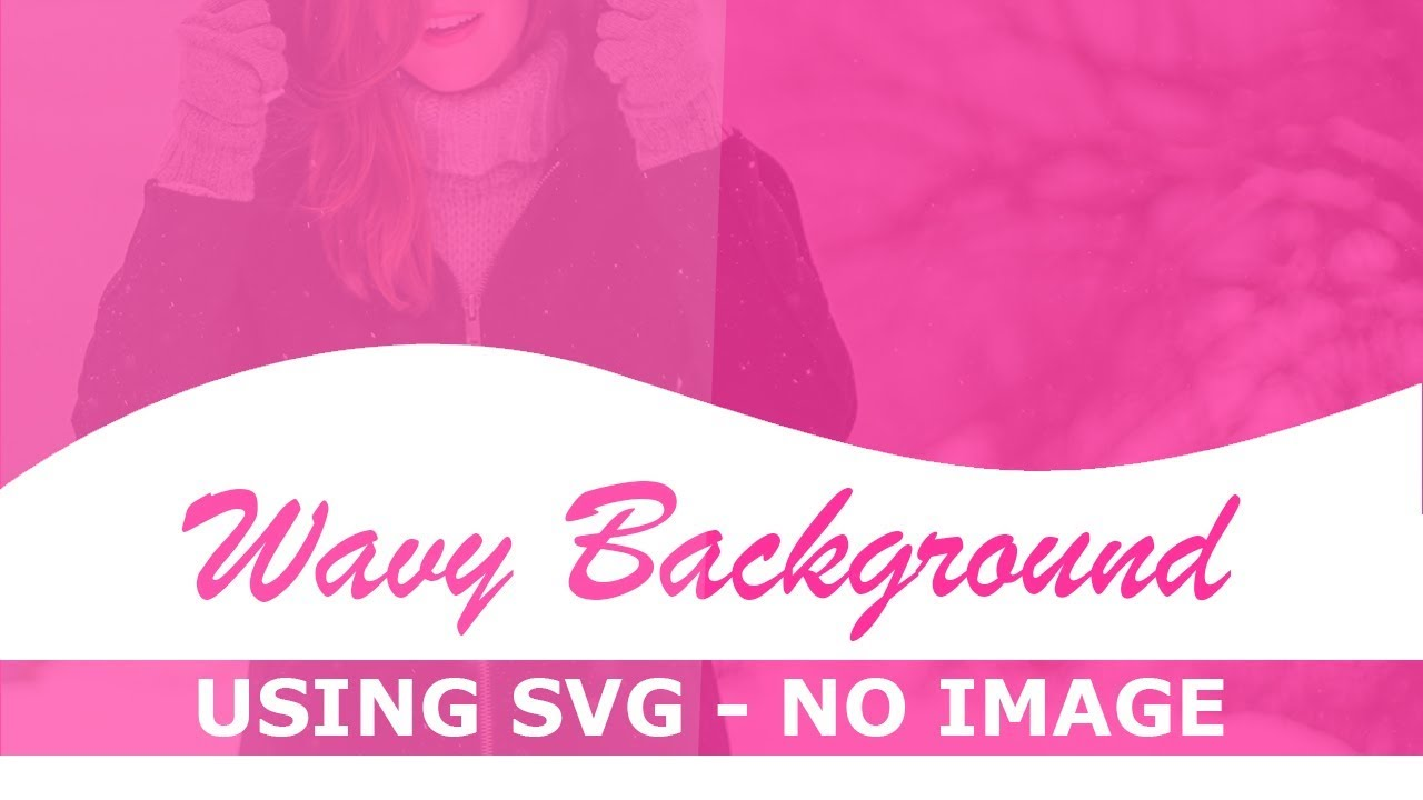 Background url images logo clipart no repeat banner download CSS Wavy Background Using SVG - No Image - Html Css Curve Background Trick  - Pure Css Tutorial banner download