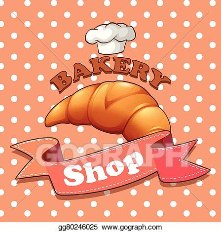 Bakery sign clipart picture library library EPS Illustration - Bakery sign with croissant and text. Vector ... picture library library