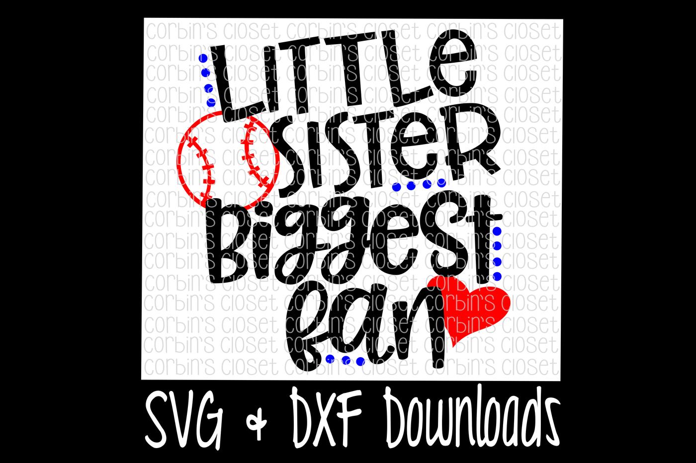 Baseball mom clipart royalty free stock Baseball Sister SVG * Baseball SVG * Little Sister Biggest Fan Cut File    The Hungry JPEG royalty free stock
