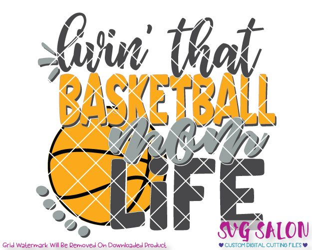 Basketball mom black and white clipart images graphic transparent stock Livin\' That Basketball Mom Life Cut File Set in SVG, EPS, DXF, JPEG, and PNG graphic transparent stock