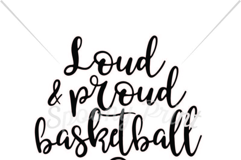 Basketball mom black and white clipart images clip free Free Loud & proud basketball mom Crafter File - New Free SVG Quotes ... clip free