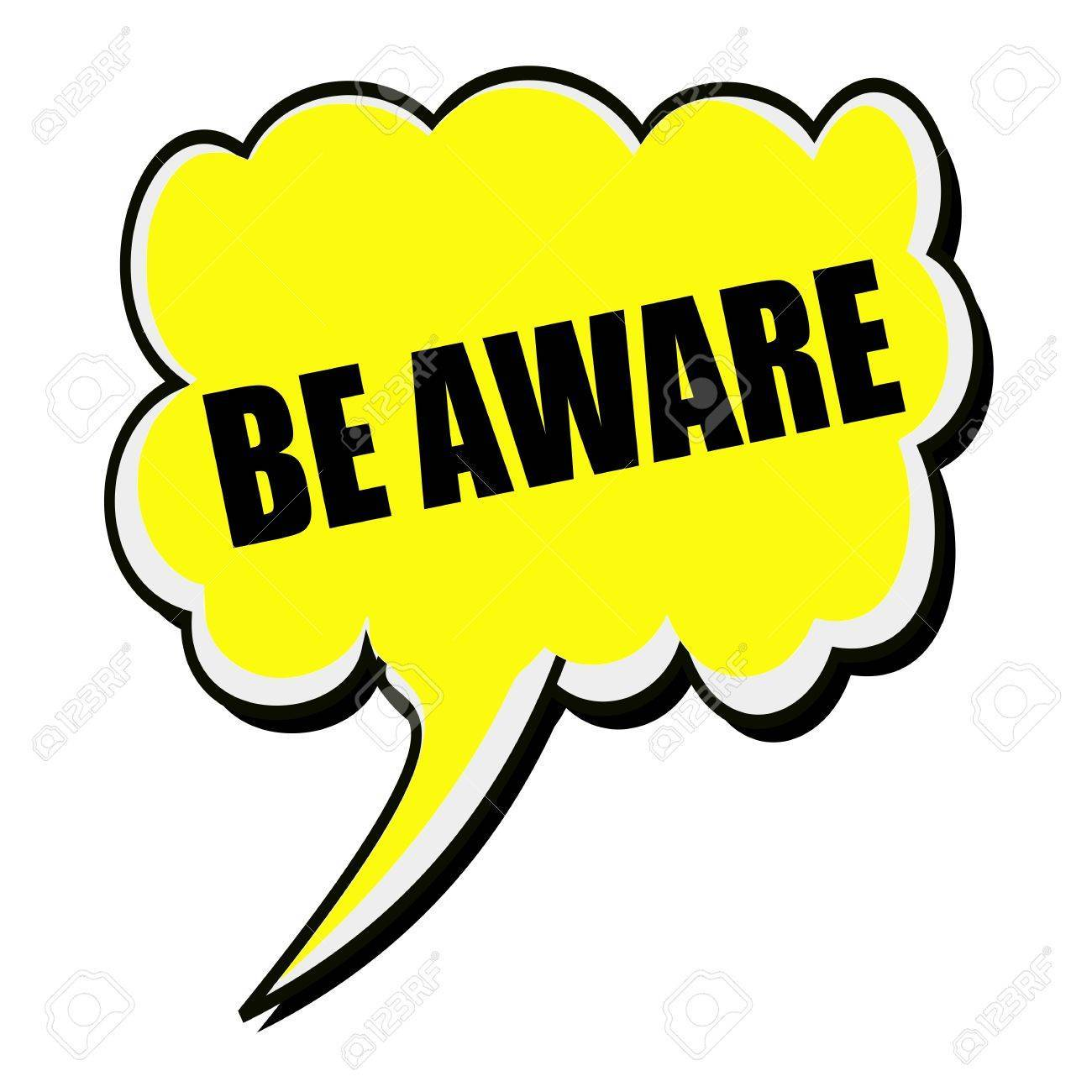 Be aware clipart clip art transparent stock Be aware black stamp text on yellow Speech Bubble » Clipart Portal clip art transparent stock